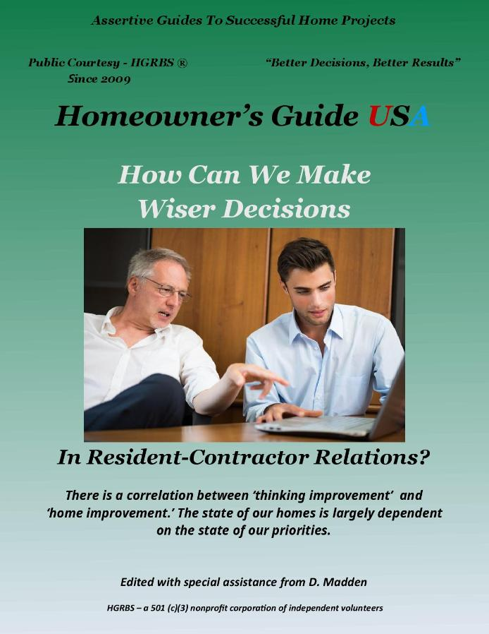 How Can We Make Wiser Decisions In Resident-Contractor Relations